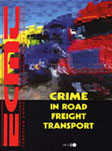 Crime in Road Freight Transport.  Click to download