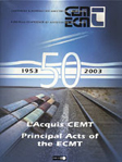 Principal acts of ECMT 1953-2003. Click to download