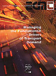 Managing the Fundamental Drivers of Transport Demand.  Click to download