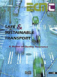 Safe & Sustainable Transport. A Matter of Quality Assurance.  Click to download