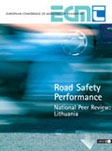Road Safety Performance. National Peer Review: Lithuania.  Click to download