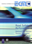 Road Safety Performance. National Peer Review: Russian Federation