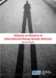 Attacks on Drivers of International Heavy Goods Vehicles. Executive Summary.  Click to download