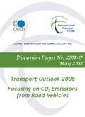 Transport Outlook 2008: Focusing on CO2 Emissions from Road Vehicles.  Click to download