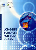 Long-life Surfaces for Busy Roads.  Click to access OECD Online Bookshop