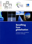 Benefiting from Globalisation. Transport Sector Contribution and Policy Challenges. 17th Symposium.  Click to download