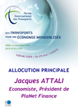 Keynote address: Jacques Attali, Economist, President  of PlaNet Finance. (in French only) Click here to download the speech