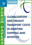 Globalisation and Freight Transport Costs in Maritime Shipping and Aviation. Click to download