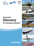 Glossary for Transport Statistics. Clilck to download