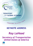 Keynote Address: Ray LaHood, U.S. Secretary of Transportation. Click to download