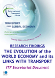 Research Findings on the Evolution of the World Economy and its Links with Transport. Click to download
