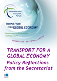 Transport for a global economy: Policy reflections from ITF Secretariat Click to download