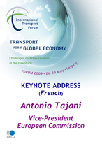 Keynote Address: Antonio Tajani, Vice-President, European Commission. Click to download