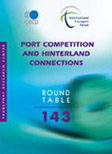 Port Competition and Hinterland Connections.  Click to access OECD Online Bookshop