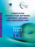 Competitive Interaction between Airports, Airlines and High-Speed Rail.  Click to access OECD onlilne bookshop