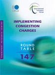 Implementing Congestion Charges. Click to access OECD Online Bookshop