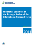 Ministerial Statement on the Strategic Review of the International Transport Forum.  Click to download