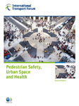 Pedestrian Safety, Urban Space and Health. Summary Document.  Click to download