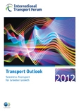 Transport Outlook 2012: Seamless Transport for Greener Growth.  Click to download