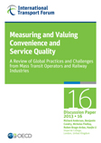 Measuring and Valuing Convenience and Service Quality: A Review of Global Practices and Challenges from Mass Transit Operators and Railway Industries