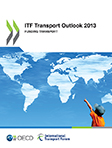 Transport Outlook 2013: Funding Transport