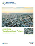 Appraising Transformational Projects: The Case of the Grand Paris Express